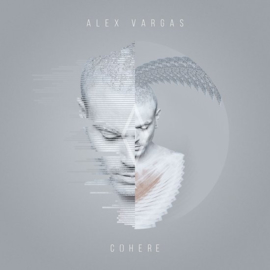 Alex Vargas - Cohere | CD