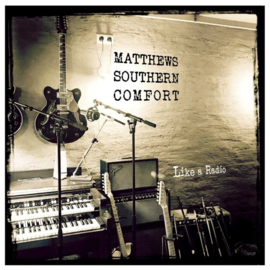Matthew Southern Comfort - Like a radio   CD