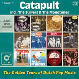 Catapult /the Surfers / the Monotones - Golden Years of Dutch Pop Music | 2CD
