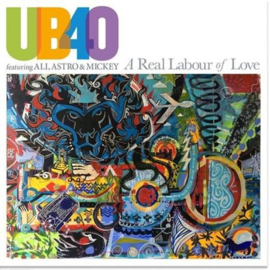 UB40 Feat. Ali, Astro & Mickey - A real labour of love | 2LP