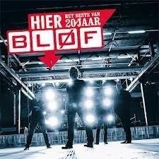 Blof - Hier - Het Beste van 20 jaar Blof - 2CD