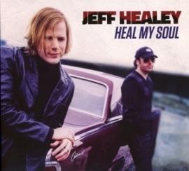 Jeff Healey - Heal my soul | CD