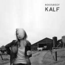 Roosbeef - Kalf | CD