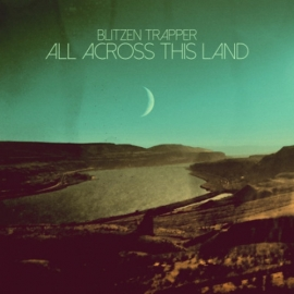 Blitzen Trapper - All across this land | CD