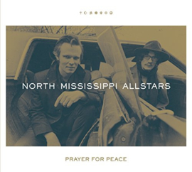 North Mississippi Allstars - Prayer for peace | CD