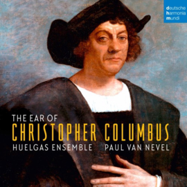 Huelgas ensemble - The ear of Christopher Columbus | CD