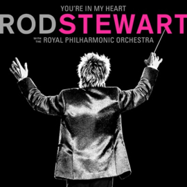 Rod Stewart  (With the Royal Philharmonic orchestra) - You're In My Heart | CD