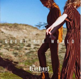 Bluebirds - Great Big World   CD
