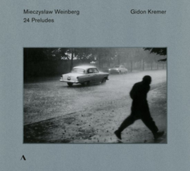 Gidon Kremer - Weinberg: 24 preludes op. 100 | CD