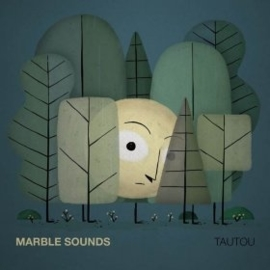 Marble sounds - Tautou  | CD