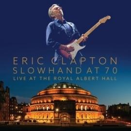 Eric Clapton  - Slowhand at 70: Live at the Royal Albert Hall  | CD + DVD