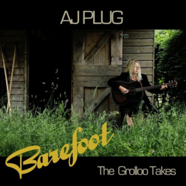 A.J. Plug - Barefoot: The Grollo takes | CD