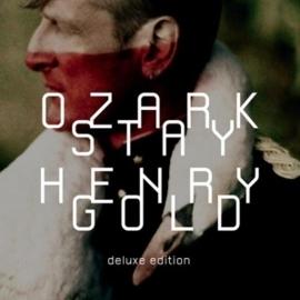 Ozark Henry - Stay gold | 2CD