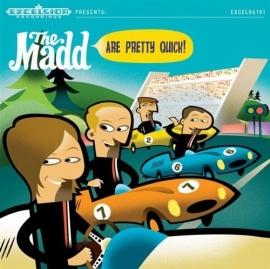 Madd - Are pretty quick   LP + CD