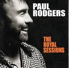 Paul Rodgers - The Royal sessions | CD