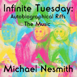 Michael Nesmith - Infinite tuesday | CD