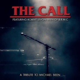 Call Featuring Robert Levon Been of B.R.M.C.  | CD + DVD