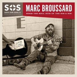 Marc Broussard - S.O.S. Save our soul II | CD