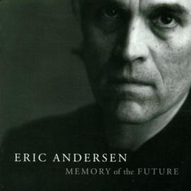 Eric Andersen - Memory of the future | CD