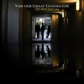 Van der Graaf Generator - Do not disturb | CD