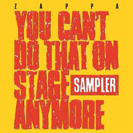 Frank Zappa - You Can'T Do That On Stage Anymore  | 2LP -Coloured vinyl-