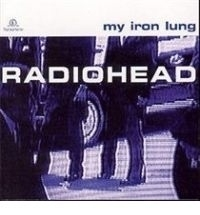 Radiohead - My iron lung | CD
