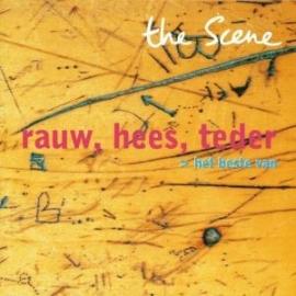 Scene - Rauw, hees en teder: Het beste van the Scene  | CD
