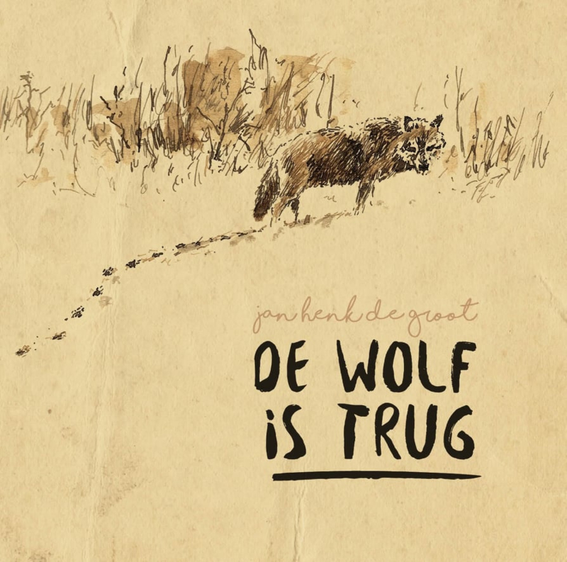 Jan Henk de Groot - De wolf is trug | CD