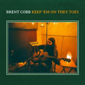 Brent Cobb - Keep 'Em On They Toes  | LP