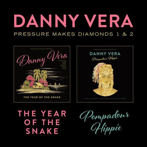 Danny Vera - Pressure makes diamonds 1&2   LP + CD