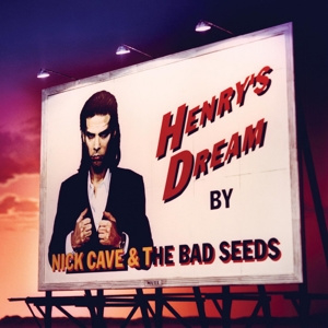 Nick Cave & Bad Seeds - Henrys Dream  | LP