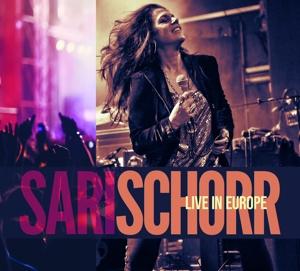 Sari Schorr - Live In Europe | CD