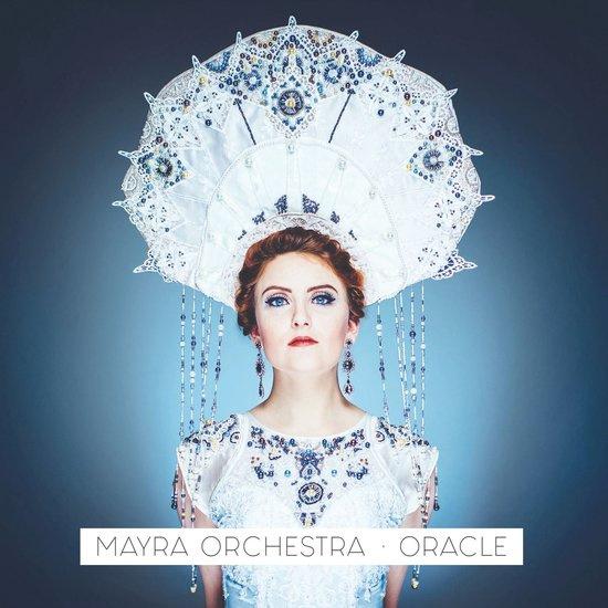 Mayra Orchestra - Oracle | CD