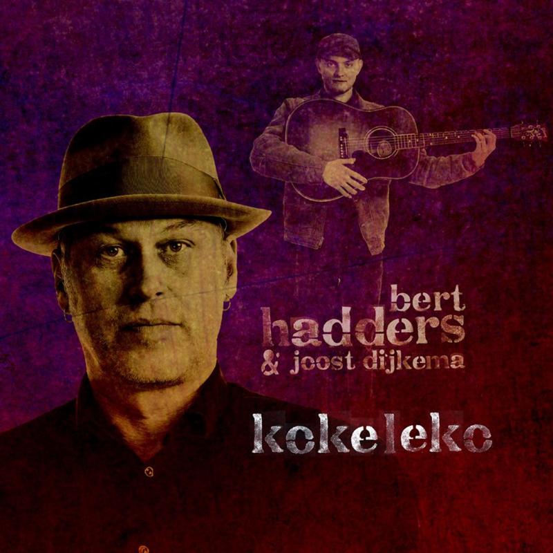 Bert Hadders & Joost Dijkema - Kokeleko |  CD