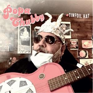 Popa Chubby - Tinfoil Hat | CD
