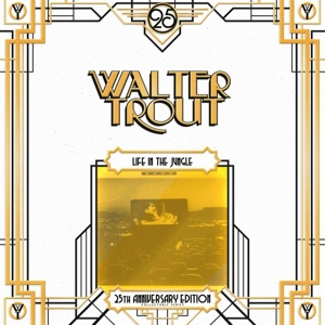 Walter Trout - Life In The Jungle | 2LP -25th anniversary-
