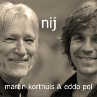 Martin Korthuis & Eddo Pol - Nij | CD