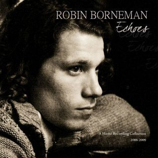 Robin Borneman - Echoes | CD