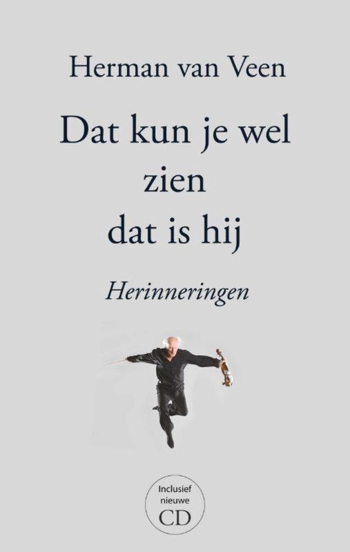 Herman Van Veen - Dat Kun Je Wel Zien Dat Is Hij | BOEK+CD