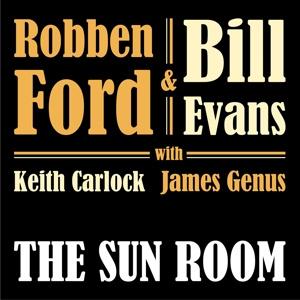 Robben Ford & Bill Evans - Sun Room | CD -digi-