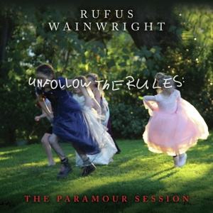 Rufus Wainwright - Unfollow the Rules (the Paramour Session) | LP -Coloured vinyl-