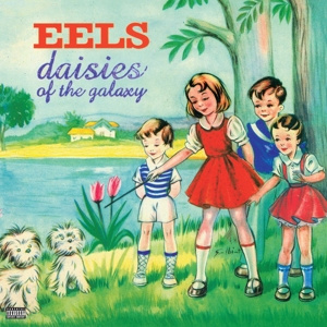 Eels - Daisies of the Galaxy  | LP