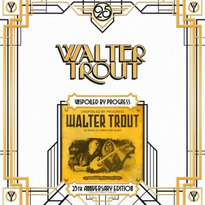 Walter Trout - Unspoiled By Progress | 2LP -25th anniversary-