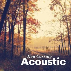 Eva Cassidy - Acoustic   CD