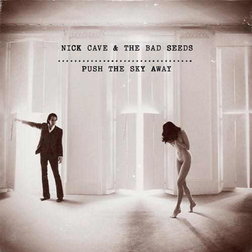 Nick Cave &  the Bad seeds - Push the sky away | LP