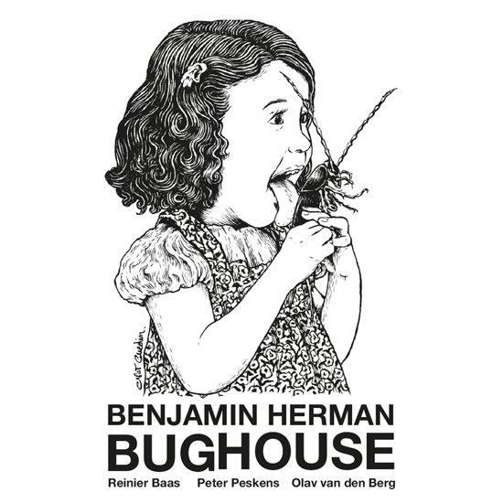 Benjamin Herman - Bughouse | LP
