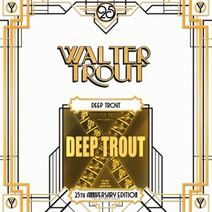 Walter Trout - Deep Trout  | 2LP -25th anniversary-