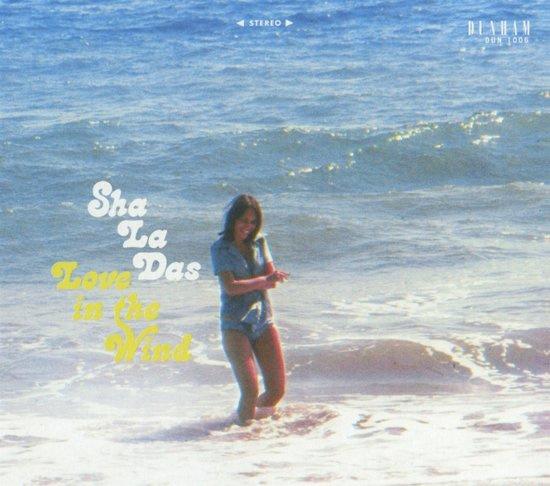 Sha La Das - Love in the wind | CD