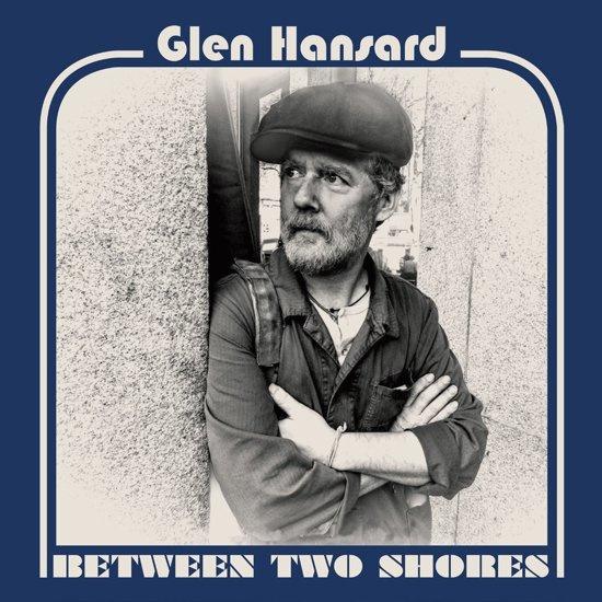 Glen Hansard - Between two shores | LP -coloured vinyl-