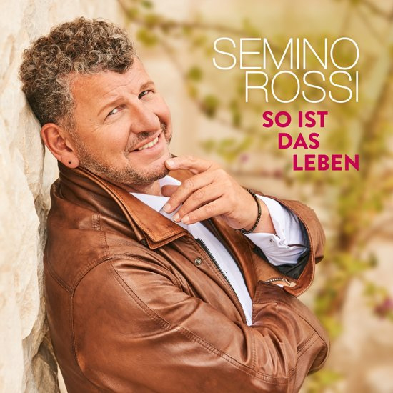 Semino Rossi - So ist das Leben | CD